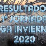 Resultados 1ª jornada VIII Liga Invierno 2020