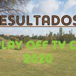 RESULTADOS II PLAY OFF TV CUP 2020
