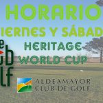 HORARIO JORNADAS VIERNES Y SÁBADO_ HERITAGE WORLD CUP LeClub